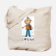 I Love to Hunt! Tote Bag