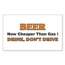 Beer... Cheaper than beer Rectangle Decal