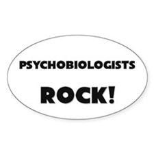 Psychobiologists ROCK Oval Decal