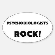 Psychobiologists ROCK Oval Decal