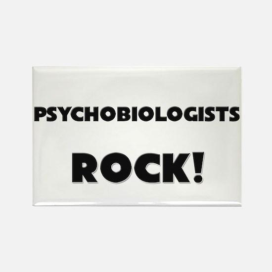 Psychobiologists ROCK Rectangle Magnet