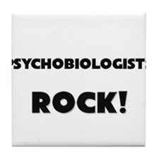 Psychobiologists ROCK Tile Coaster