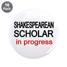 "Shakespearean Scholar 3.5"" Button (10 pack)"
