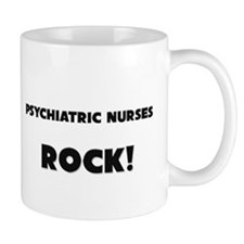 Psychiatric Nurses ROCK Mug