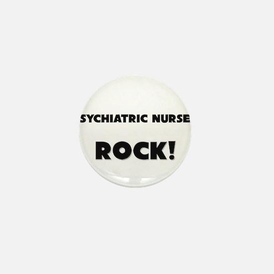 Psychiatric Nurses ROCK Mini Button