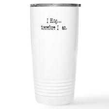 I Blog... Travel Coffee Mug