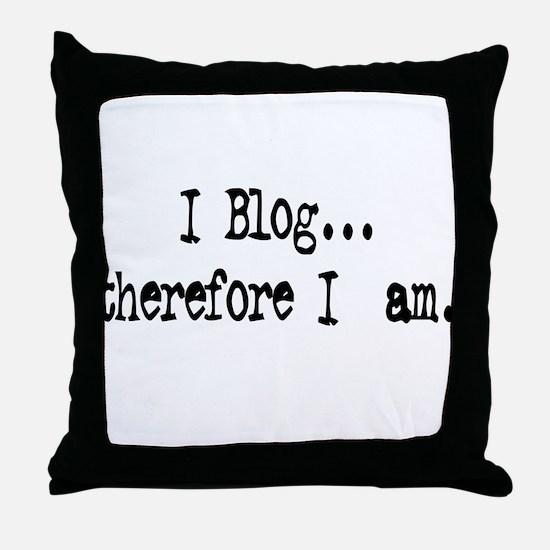 I Blog... Throw Pillow