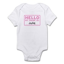 Hello My Name Is: Julie - Infant Bodysuit