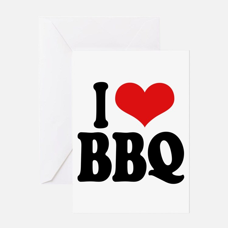 I Love BBQ Greeting Card