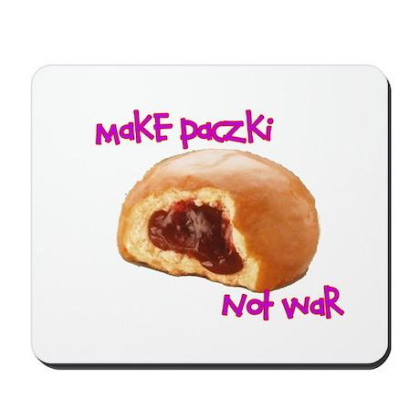 make paczki not war Mousepad