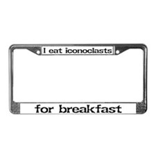 Iconoclasts for breakfast License Plate Frame