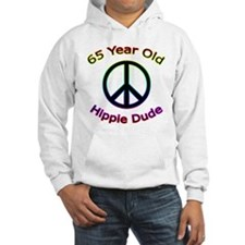 Hippie Dude 65th Birthday Hoodie