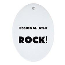 Professional Athletes ROCK Oval Ornament