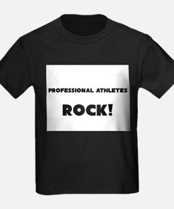 Professional Athletes ROCK T