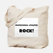 Professional Athletes ROCK Tote Bag