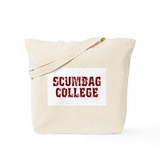 Scumbag College Tote Bag