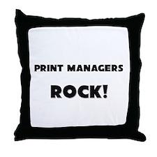 Print Managers ROCK Throw Pillow