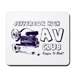 AV Club - Keepin It Reel! Mousepad
