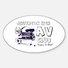 AV Club - Keepin It Reel! Oval Decal