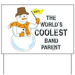 Coolest Parent Yard Sign