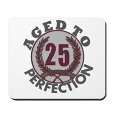 Aged to Perfection 25 Mousepad
