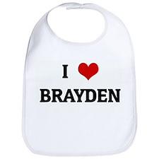 I Love BRAYDEN Bib