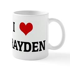 I Love BRAYDEN Mug