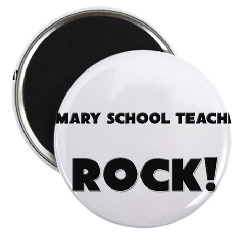 Primary School Teachers ROCK Magnet