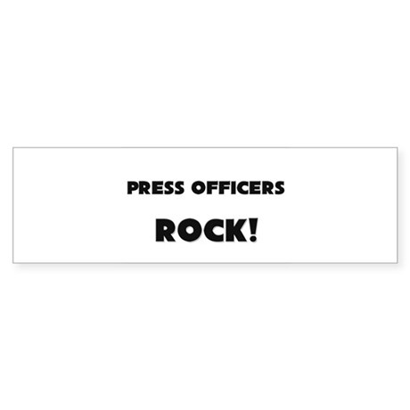 Press Officers ROCK Bumper Sticker