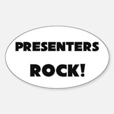 Presenters ROCK Oval Decal