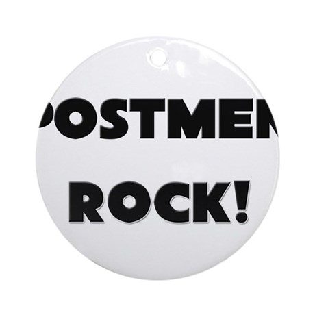 Postal Workers ROCK Ornament (Round)