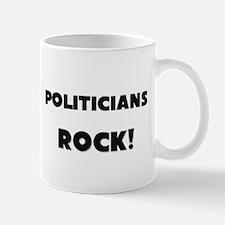 Politicians ROCK Mug