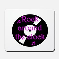 Rock Around the Clock Mousepad