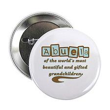 "Abuela of Gifted Grandchildren 2.25"" Button"