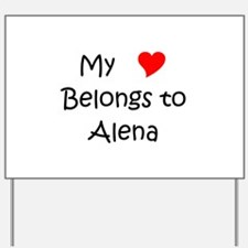 Alena Yard Sign