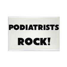 Podiatrists ROCK Rectangle Magnet
