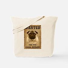 """Wanted"" Pug Tote Bag"