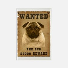 """Wanted"" Pug Rectangle Magnet"