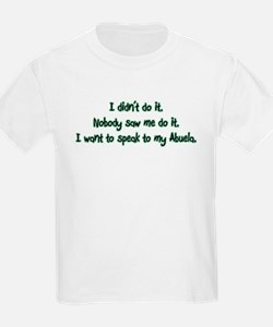 I Want to Speak to Abuela T-Shirt
