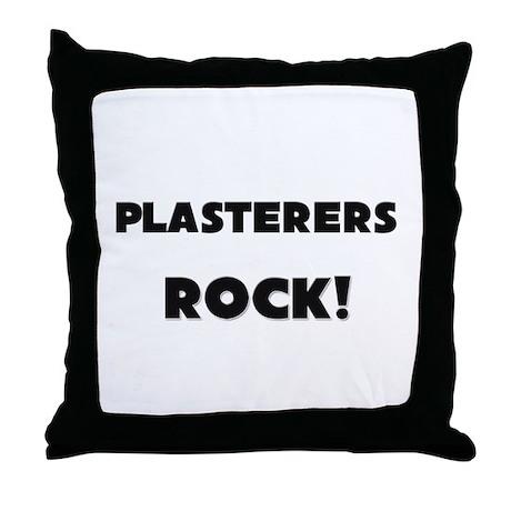 Plasterers ROCK Throw Pillow
