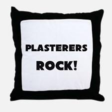Plasterers ROCK Throw Pillow