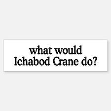 Ichabod Crane Bumper Bumper Bumper Sticker