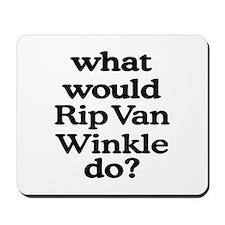 Rip Van Winkle Mousepad