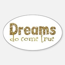 Dreams Come True Oval Decal