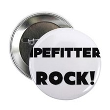 """Pipefitters ROCK 2.25"""" Button (10 pack)"""