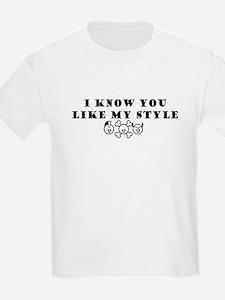 I know u like my style  Kids T-Shirt