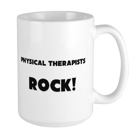 Physical Therapists ROCK Large Mug