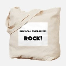 Physical Therapists ROCK Tote Bag