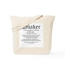 Definition of Quaker Tote Bag
