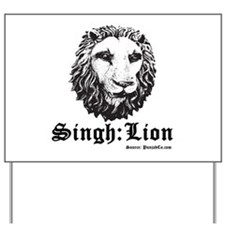 Singh is a Lion Yard Sign